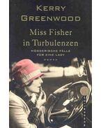 Miss Fisher in Turbulenze - Mörderische Fälle für eine Lady