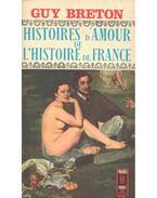 Histoires d'Amour de L'Histoire de France - Tome 9