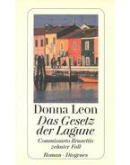 Das Gesetz der Lagune - Commissario Brunettis zehnter Fall