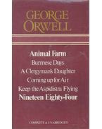 The Complete Novels - Animal Farm, Burmese Days, A Clergyman's Daughter, Coming up for Air, Keep the Aspidistra Flying, Nineteen Eighty-Four