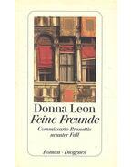 Feine Freunde - Commissario Brunettis neunter Fall