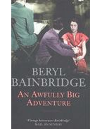 An Awfully Big Adventure - Bainbridge, Beryl