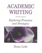 Academic Writing - Exploring Processes and Strategies