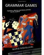 Grammar Games: Cognitive, Affective and Drama Activities for EFL Students