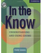 In the Know -   Understanding and Using Idioms - Students Book and Audio CD