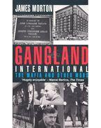 Gangland International - The Maffia and other Mobs in the Twentieth Century
