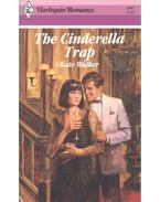 The Cinderella Trap