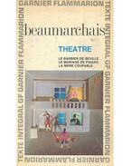 Theatre - Le barbier de Seville; Le mariage de Figaro; La mere coupable