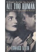 All Too Human - The Love Story of Jack and Jackie Kennedy
