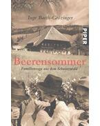 Beerensommer - Familiensaga aus dem Schwarzwald