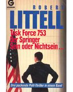 Task Force 753 (Titel des Originals: The Debriefing), Der Springer (Titel des Originals: The Defection of A. J. Lewinter), Sein oder Nichtsein... (Titel des Originals: The Amateur)