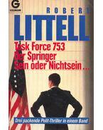 Task Force 753 (Titel des Originals: The Debriefing), Der Springer (Titel des Originals: The Defection of A. J. Lewinter), Sein oder Nichtsein... (Titel des Originals: The Amateur)