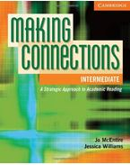 Making Connections Intermediate Student's Book: A Strategic Approach to Academic Reading
