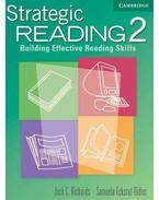 Strategic Reading 2 Student's book: Building Effective Reading Skills