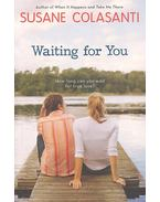 Waiting for You - How long can you wait for true love?