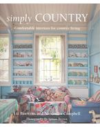 Simply Country / Comfortable Interiors for Country Living