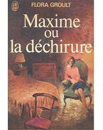 Maxime ou la déchirure