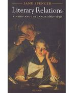 Literary Relations - Kinship and the Canon 1660-1830