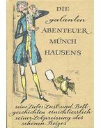 Die galanten Abenteuer Münchhausens - Seine LIebes-Lust- und Bettgeschichten einschliesslich seiner Lobpreisung des schönen Reizes