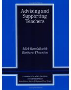 Advising and Supporting Teachers (Cambridge Teacher Training and Development)