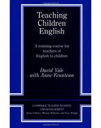 Teaching Children English: An Activity Based Training Course (Cambridge Teacher Training and Development)