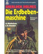 Sherlock Holmes - die Erdbebenmaschine (Eredeti cím: The Earthquake Machine)