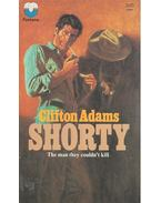 Shorty - The Man They Couldn't Kill
