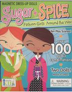 Sugar + Spice: Fashion Girls Around the World