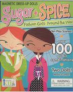 Sugar + Spice: Fashion Girls Around the World