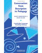 Conversation: From Description to Pedagogy