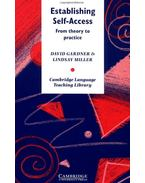 Establishing Self-Access: From Theory to Practice