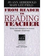 From Reader to Reading Teacher: Issues and Strategies for Second Language Classrooms