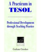 A Practicum in TESOL: Professional Development through Teaching Practice