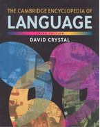 The Cambridge Encyclopedia of Language (Third Edition)