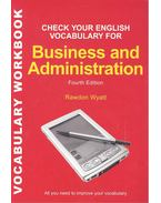 Check Your English Vocabulary for Business and Administration - 4th Edition