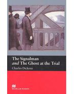 The Signalman and The Ghost at the Trial - Level 2 - Beginner
