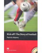 Kick-off! The Story of Football - CD - Level 4 - Pre-intermediate