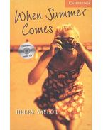 When Summer Comes - CD - Stage 4 - Intermediate