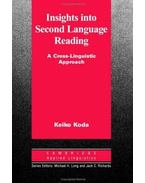 Insights into Second Language Reading: A Cross-Linguistic Approach