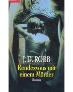 Rendezvous mit einem Mörder (Eredeti cím: Naked in Death)