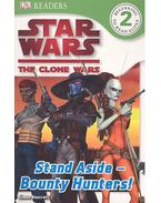 Stand Aside - Bounty Hunters! - Level 2