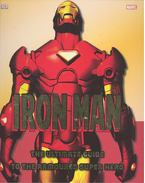 Iron Man - The Ultimate Guide to the Armoured Super Hero