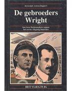 De gebroeders Wright - hoe twee fietsenmakers samen het eerste vliegtuig bouwden