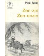 Zen-zin, Zen-onzin
