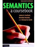 Semantics: A Coursebook - HURFORD, JAMES R.