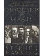 On the Shoulders of Giants - The Great Works of Physics and Astronomy