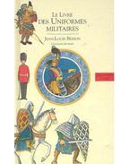 Le livre des uniformes militaires
