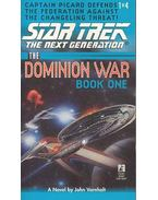 The Dominion War - Book One - Behind Enemy Lines