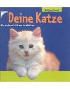 Deine Katze - Was sie braucht und was sie alles kann - Hensel, Wolfgang