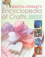 Encyclopedia of Crafts - An A-to-Z Guide with Detailed Instructions and Endless Inspiration